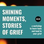Image: Shining Moments, Stories of Grief