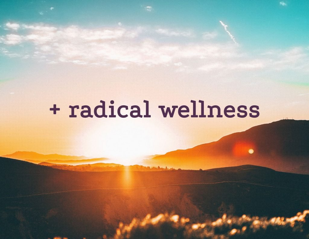 Image: radical wellness